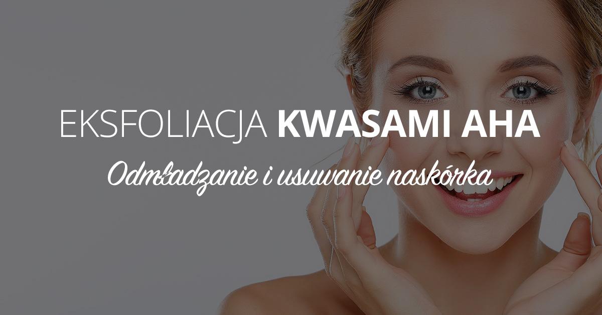 Eksfoliacja kwasami AHA
