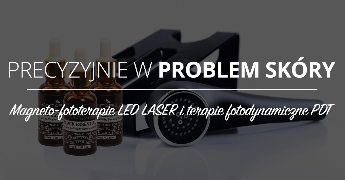 Magneto-fototerapie LED LASER oraz terapie fotodynamiczne PDT
