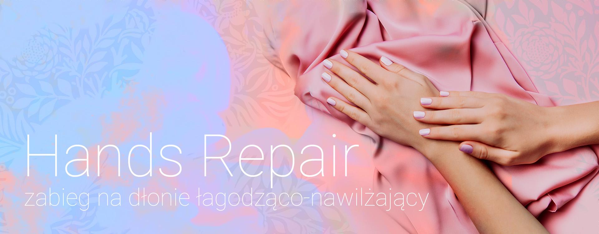 Hands repair zabiegi pielegnacyjne dłoni